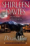 Dixie Moon (Redemption Mountain Historical Western Romance) (Volume 4)