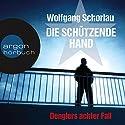 Die schützende Hand (Denglers achter Fall) Hörbuch von Wolfgang Schorlau Gesprochen von: Frank Arnold