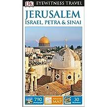 DK Eyewitness Travel Guide: Jerusalem, Israel, Petra & Sinai
