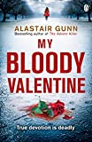 img - for My Bloody Valentine: DI Antonia Hawkins 2 (Detective Inspector Antonia Hawkins) book / textbook / text book