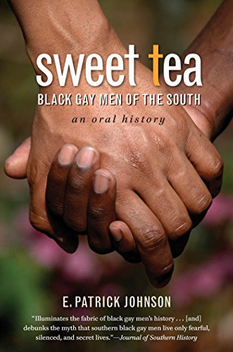 Sweet Tea: Black Gay Men of the South ()
