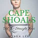 Cape Shoals: Vol. 2 - Straight Lines | Mason Lee