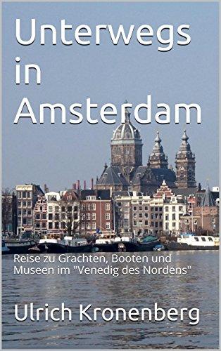 71589cfe158811 Amazon.com  Unterwegs in Amsterdam  Reise zu Grachten