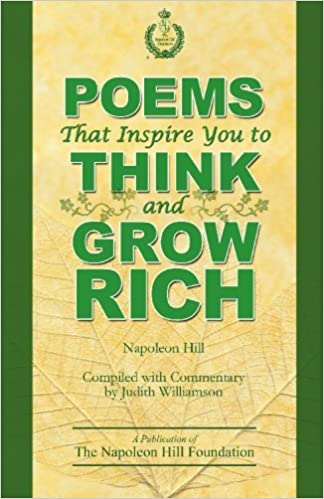 Poems that inspire you to think and grow rich napoleon hill judith poems that inspire you to think and grow rich napoleon hill judith williamson 9780974353968 amazon books fandeluxe Gallery