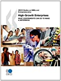 Oecd Studies on Smes and Entrepreneurship High-Growth Enterprises, Organisation for Economic Co-operation and Development Staff, 9264095977
