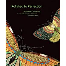 Polished to Perfection: Japanese Cloisonne from the Collection of Donald K. Gerber and Sueann E. Sherry