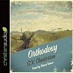 Orthodoxy  | G. K. Chesterton
