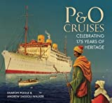 img - for P&O Cruises: Celebrating 175 Years of Heritage book / textbook / text book