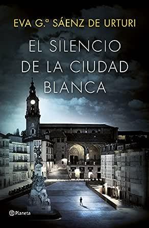 El silencio de la ciudad blanca: Trilogía de la Ciudad Blanca ...