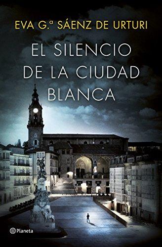 El silencio de la ciudad blanca Trilogia de la Ciudad Bl