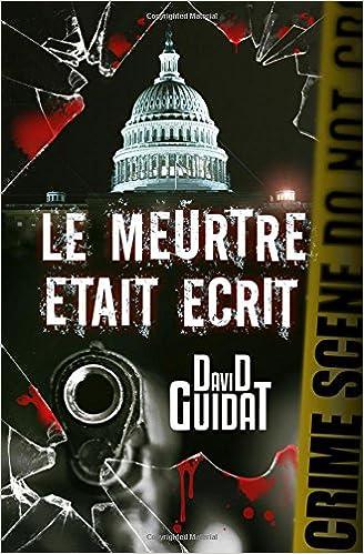David Guidat - Le meurtre était écrit