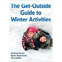 The Get-Outside Guide to Winter Activities