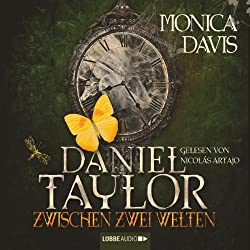 Daniel Taylor zwischen zwei Welten (Daniel Taylor 2)