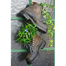 Old Mountain Boots as Flower Pots Journal: 150 page lined notebook/diary
