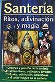 Santeria-Ritos, Adivinacion y Magia