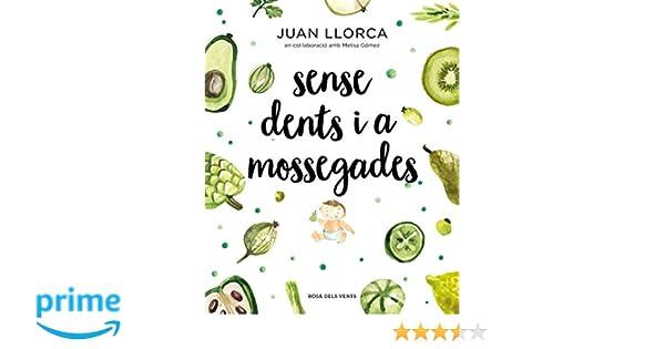 Sense dents i a mossegades (Actualitat): Amazon.es: Llorca, Juan ...