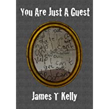 You Are Just A Guest