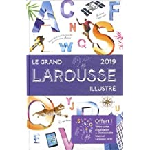 GRAND LAROUSSE ILLUSTRÉ 2019