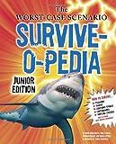 Survive-O-Pedia, David Borgenicht and Robin Epstein, 081187690X