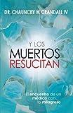 Y Los Muertos Resucitan, Chauncey Crandall, 1616383186