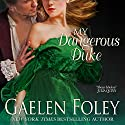 My Dangerous Duke Audiobook by Gaelen Foley Narrated by Marian Hussey