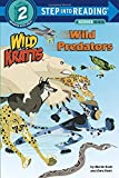 Wild Predators: Wild Kratts (Step into Reading)