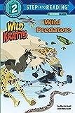 Wild Predators: Wild Kratts (Step into Reading)