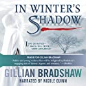 In Winter's Shadow Audiobook by Gillian Bradshaw Narrated by Nicole Quinn