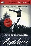 La voce di Pasolini