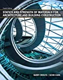 img - for Statics and Strength of Materials for Architecture and Building Construction (4th Edition) book / textbook / text book
