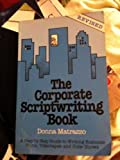 Corporate Scriptwriting Book, Matrazzo, Donna, 0932617077