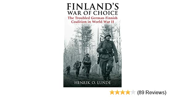 Amazon com: Finland's War of Choice: The Troubled German