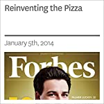Reinventing the Pizza | Karsten Strauss