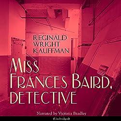 Miss Frances Baird, Detective
