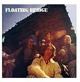 Floating Bridge (Bonus Tracks - Digitally Remastered) by Floating Bridge