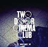 Tourist History - Two Door Cinema Club