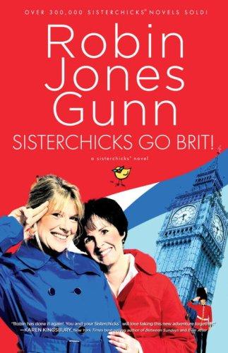 Sisterchicks Go Brit! (Sisterchicks Series #7) PDF