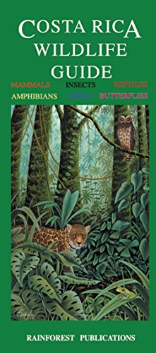 Costa Rica Wildlife Guide (Laminated Foldout Pocket Field Guide) (English and Spanish (Spanish Bird)