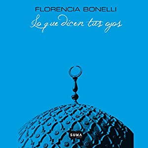 Lo Que Dicen Tus Ojos [What Your Eyes Say] Hörbuch