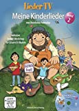 Lieder-TV: Meine Kinderlieder – Band 2 (mit DVD): Akkorde, Tabulatur, Noten. Mit Power-Workshop für Gitarre und Ukulele