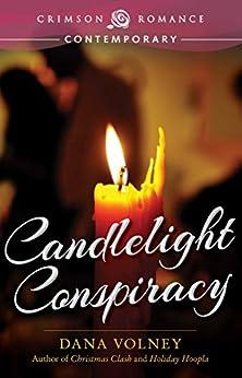 Candlelight Conspiracy (Crimson Romance) by [Volney, Dana]