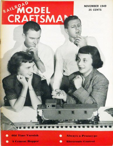 Railroad Model Craftsman Magazine, November 1949 (Vol. 18, No. 6) ()