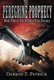 The Peregrine Prophecy, Darren Patrick, 1494355434