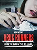 Drug Runners