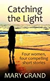 Free eBook - Catching the Light
