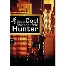 Cool Hunter (German Edition)