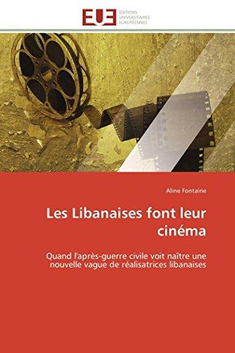 Les Libanaises font leur cinéma: Quand l