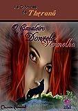 As Crônicas de Theranã O Cavaleiro e a Donzela Vermelha: Livro 1 (Portuguese Edition)