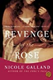 Revenge of the Rose, Nicole Galland, 0060841796