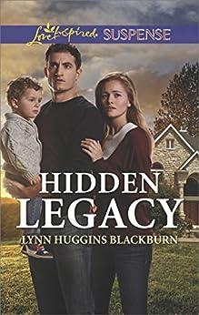 Hidden Legacy (Love Inspired Suspense) by [Blackburn, Lynn Huggins]